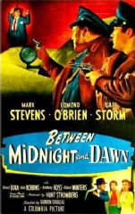 Between Midnight and Dawn 1950 DVD - Mark Stevens / Edmond O'Brien